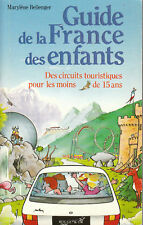 Livre guide de la France des enfants  M. Bellenger 2895