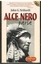 ALCE NERO PARLA - STREGONE  SIOUX OGLALA - JOHN G. NEIHARDT - SUPERPOCKET - 1999