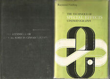 THE TECHNIQUE OF SPECIAL EFFECTS CINEMATOGRAPHY by Raymond Fielding 1972 Hc Dj