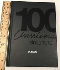 Denon Legacy Of Firsts 100 Years Of Passion Artistry & Technology Anniversary