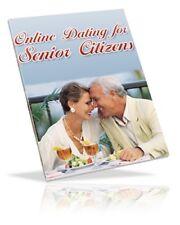 """ Online Dating For Senior Citizens "" - PDF - Ebook - Internet Relationships"