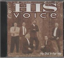 He Did It For Me ~ His Voice ~ Christian ~ Gospel ~ CD Album ~ Good