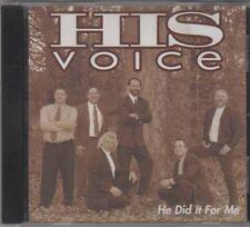 He Did It For Me ~ His Voice ~ Christian ~ Gospel ~ CD Album ~ Good
