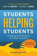 Students Helping Students : A Guide for Peer Educators on College Campuses by S…