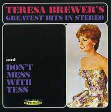 TERESA BREWER - TERESA BREWER'S GREATEST HITS IN STEREO / DON'T MESS - NEW CD!!