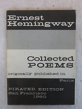 Ernest Hemingway COLLECTED POEMS 1960 Pirated Edition San Francisco, CA