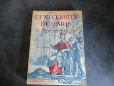 RARE L'UNIVERSITE de PARIS du Moyen-Age à nos Jours de 1933 Larousse éditeur