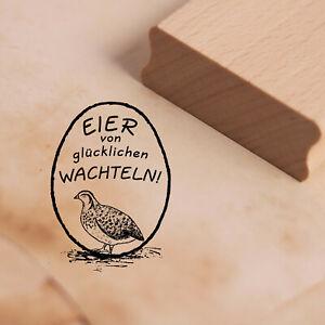 Wachteleier Wachtel Stempel Motivstempel EIER von glücklichen WACHTELN 28x38mm ❤