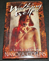 Walking Wolf Weird Western SIGNED Nancy A. Collins 1st edition, 1st printing HC