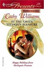 Larger Print Presents: At the Greek Tycoon's Pleasure 2592 by Cathy Williams (2…