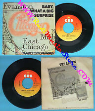 LP 45 7'' CHICAGO Baby what a big surprise Takin'it on uptown 1977 no cd mc dvd