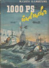 1000 PS und mehr: Curth, W. u. H.-J. Hartung (Hrsg.)