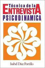 NEW Técnica de la entrevista psicodinámica by Isabel Díaz Portillo