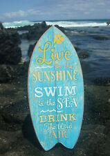 LIVE IN THE SUNSHINE SWIM IN THE SEA Ocean Blue Beach Surfboard Sign Decor NEW