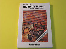 The Ballard of Big Ben's Boots & Other Tales for Telling John Dashney SIGNED PB