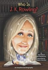 Who Was?: Who Is J. K. Rowling? by Pam Pollack, Meg Belviso and Who HQ (2012,...