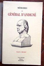 HISTOIRE EMPIRE Memoires du GENERAL D'ANDIGNE ancien chef chouan