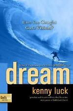 (New) God's Man: Dream : Have You Caught God's Vision? by Kenny Luck
