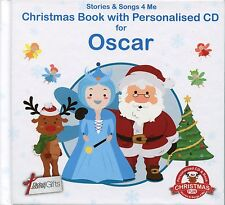 CHRISTMAS BOOK WITH PERSONALISED CD FOR OSCAR - STORIES & SONGS 4 ME