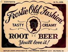 "FROSTIE OLD FASHION ROOT BEER  9"" x 12"" Sign"