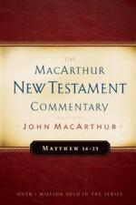 MacArthur New Testament Commentary: Matthew 16-23 3 by John MacArthur (1988, Har