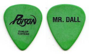 Poison Bobby Dall Mr. Dall Signature Green Guitar Pick - 2003 Tour