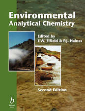 Environmental Analytical Chemistry 2e, Very Good Condition Book, Fifield, F. W.,
