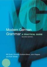 Modern Grammars: Modern German Grammar : A Practical Guide by John Klapper,...