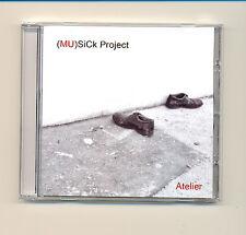 (MU)Sick Project - Atelier (ambient, acustica, sperimentale) CD NUOVO SIGILLATO!