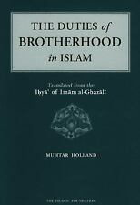 The Duties of Brotherhood in Islam by al-Ghazali, Imam