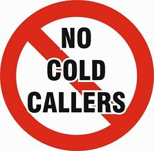 NO COLD CALLERS - 5 INCH CIRCULAR SELF ADHESIVE WEATHERPROOF STICKER