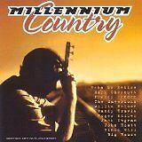 VARIOUS ARTISTS (THE MAVRICKS, VINCE GIL - Millenium country - CD Album