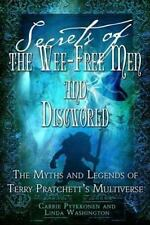 Secrets of the Wee Free Men and Discworld: The Myths and Legends of Terry Pratch