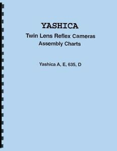 Yashica A, E, D, 635 Twin Lens Reflex Cameras Assembly Charts w/Exploded Views