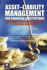 Asset-Liability Management for Financial Institutions: Balancing Financial Stabi