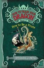 How to Be a Pirate by Cressida Cowell (How to Train Your Dragon #2)(2010) HH687