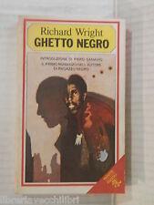 GHETTO NEGRO Richard Wright Annuska Palme e Piero Sanavio Rizzoli 1980 romanzo