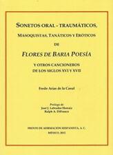 SONETOS ORAL-TRAUMTICOS MASOQUISTAS TANTICOS ATICOS Y EROTICOS FLORES DE BARIA