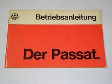 Betriebsanleitung Handbuch VW Passat B1, Stand 08/1974