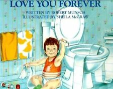 NEW Love You Forever by Robert Munsch