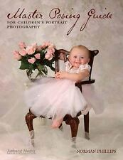 Master Posing Guide for Children's Portrait Photography-ExLibrary