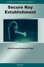 Secure Key Establishment 41 by Kim-Kwang Raymond Choo (2010, Paperback)