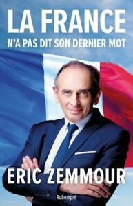 La France n'a pas dit son dernier mot - Eric Zemmour - Livre n.u.m.é.r.i.q.u.e