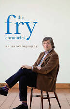 The Fry Chronicles: An Autobiography by Stephen Fry (Hardback, 2012)