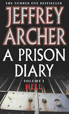 A Prison Diary: Volume 1 - Hell, Jeffrey Archer, Very Good condition, Book