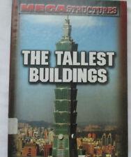 The Tallest Buildings Susan Mitchell Gareth Stevens Pub. 2008 Hardcover