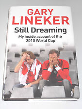 Still Dreaming - My Inside Account of the 2010 World Cup/Gary Lineker/Leicester