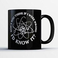 Nerds Coffee Mug - If I Were Wrong I'd Know It - Funny 11 oz Black Ceramic Tea C