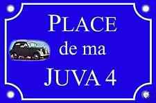 PLAQUE de RUE voiture RENAULT JUVA 4 en ALU 20x30cm