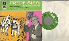 = Vinyl Single 45, Fredy Sieg / Ein Berliner Original ( Odeon )